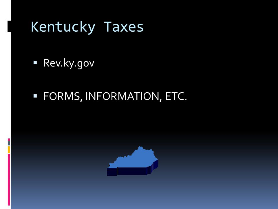 Kentucky Taxes Rev.ky.gov FORMS, INFORMATION, ETC.