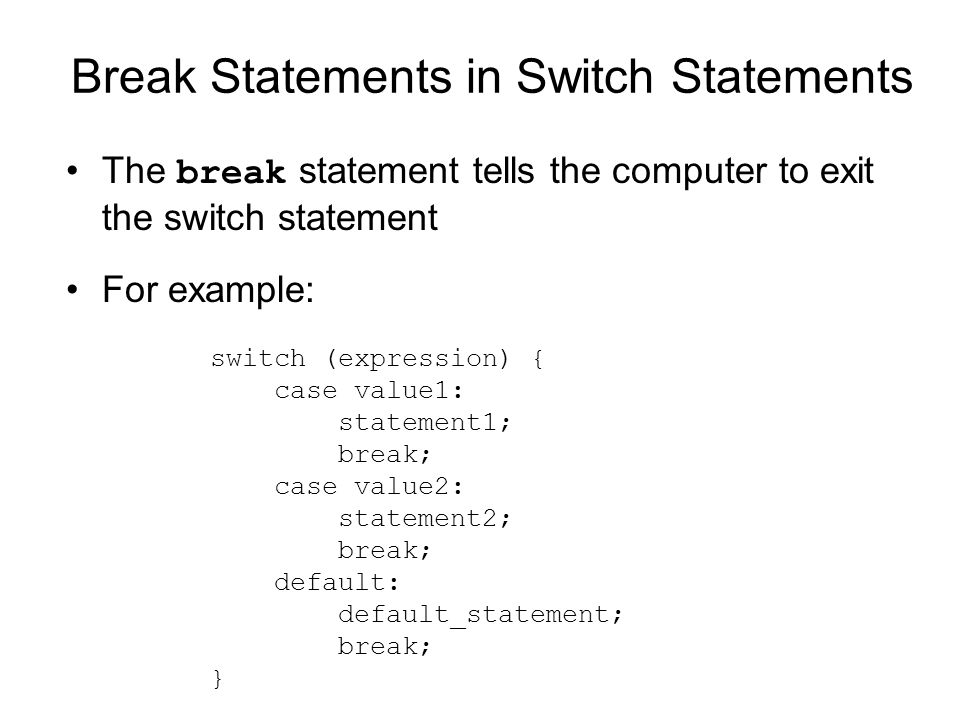 Break Statements in Switch Statements