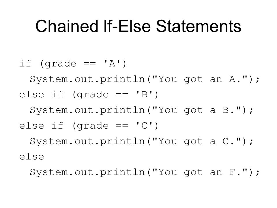 Chained If-Else Statements