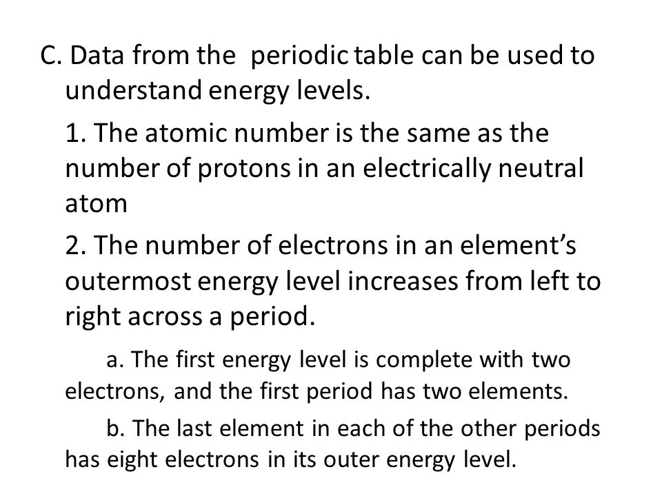 C. Data from the periodic table can be used to understand energy levels.