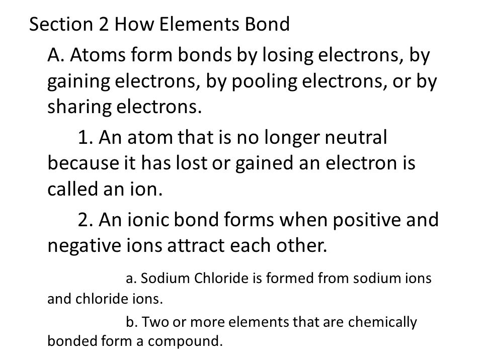 Section 2 How Elements Bond