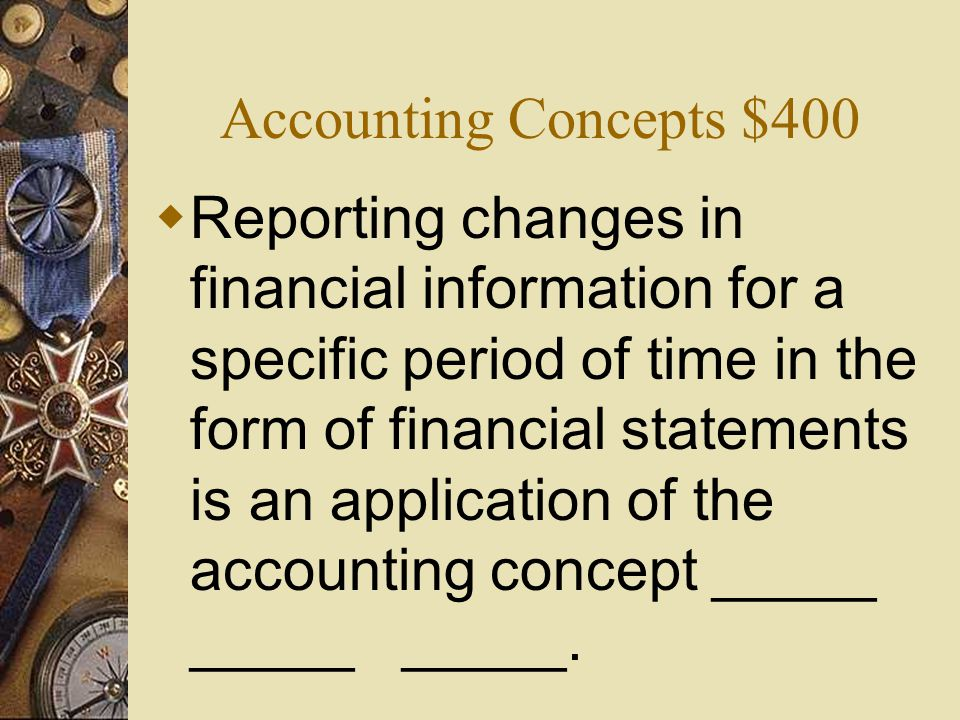 Accounting Concepts $400