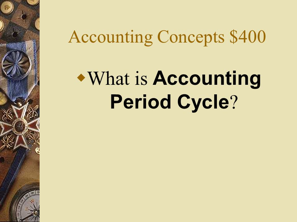 What is Accounting Period Cycle