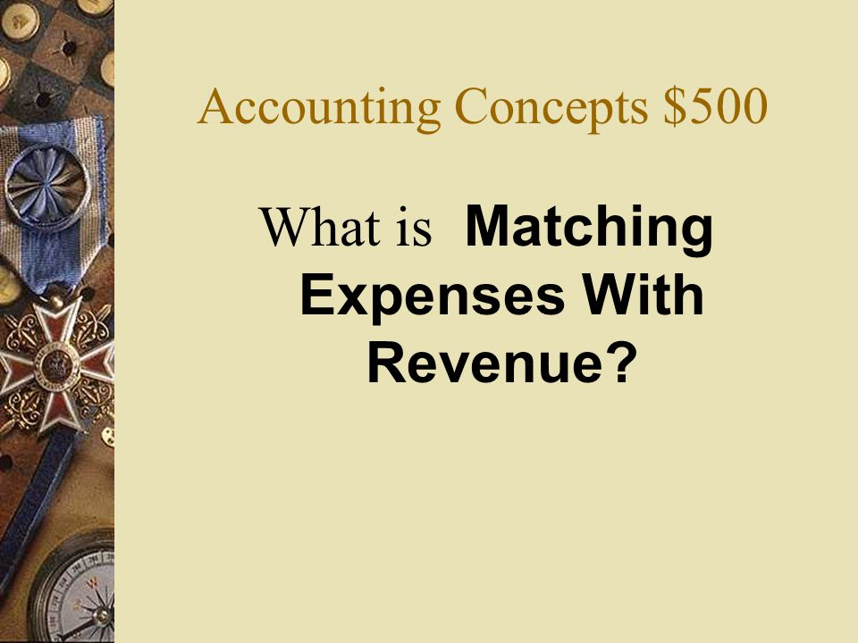 What is Matching Expenses With Revenue