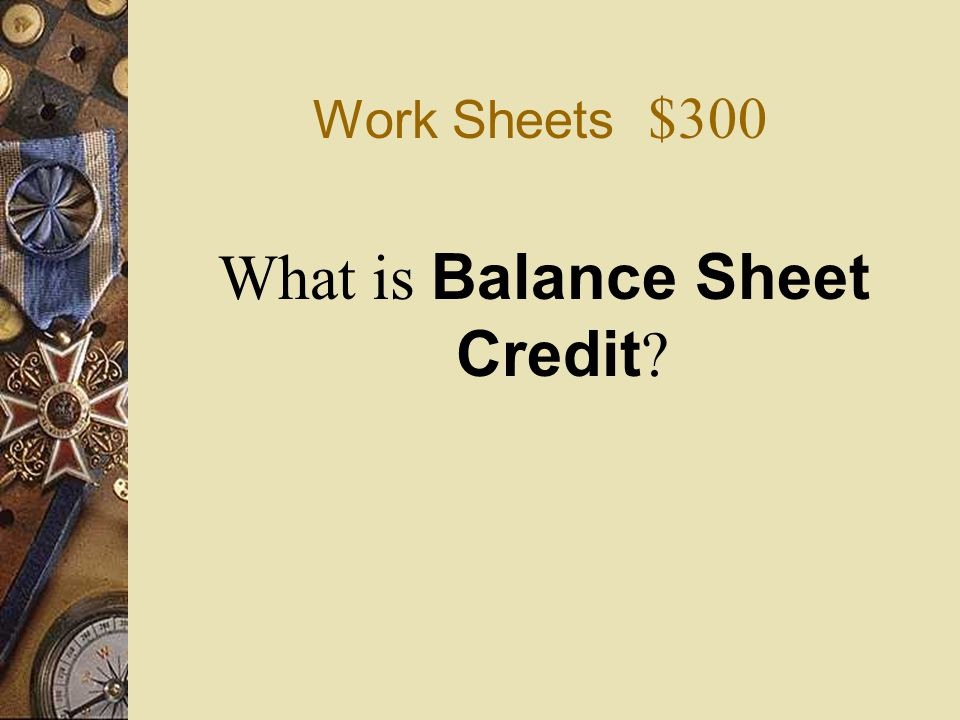 What is Balance Sheet Credit