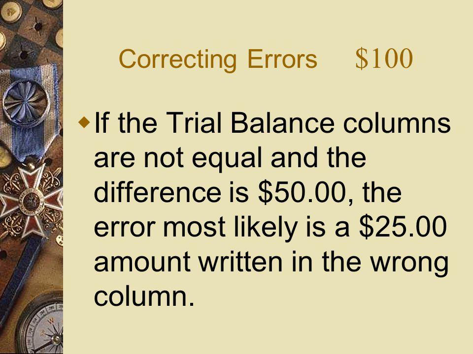 Correcting Errors $100