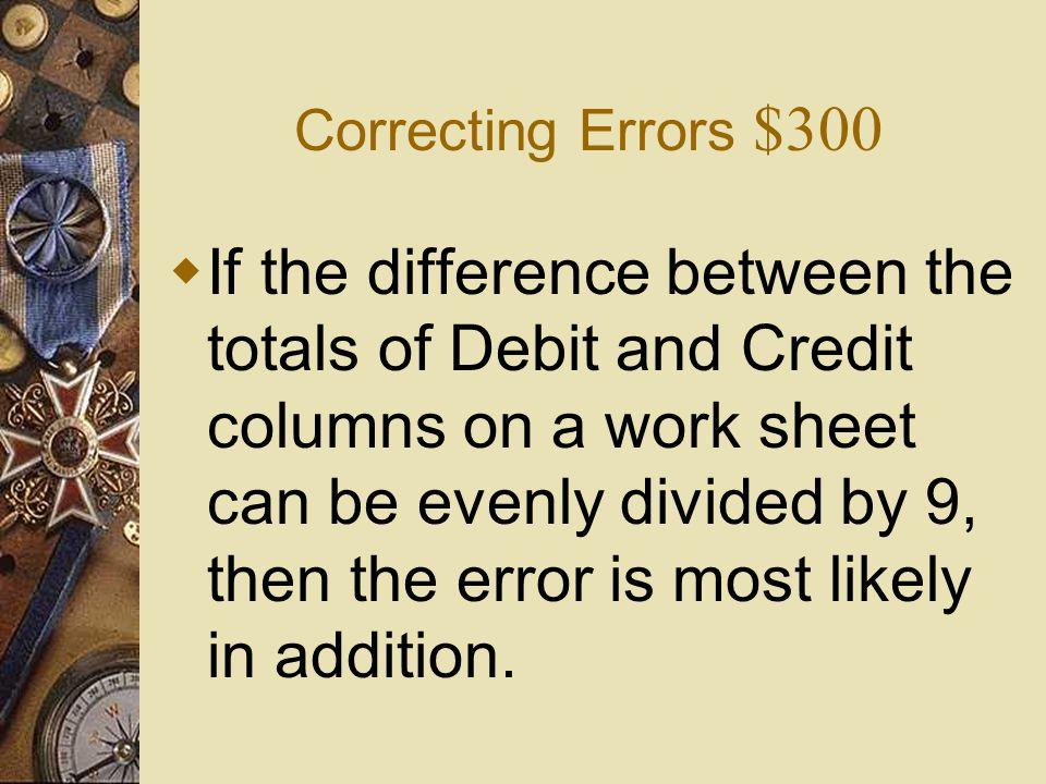 Correcting Errors $300