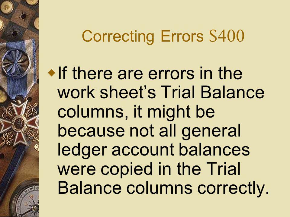 Correcting Errors $400
