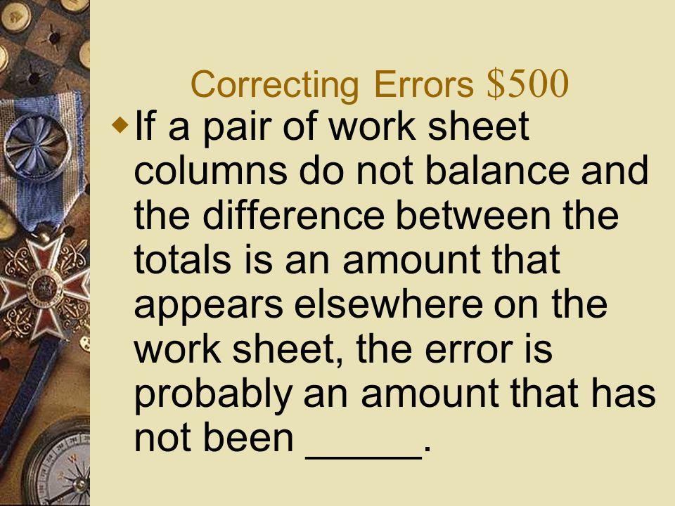 Correcting Errors $500