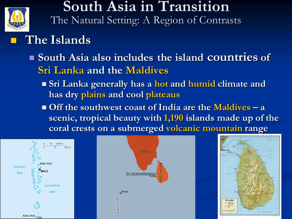 South Asia in Transition The Natural Setting: A Region of Contrasts
