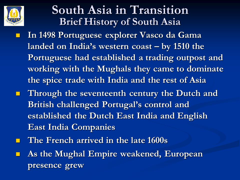 South Asia in Transition Brief History of South Asia
