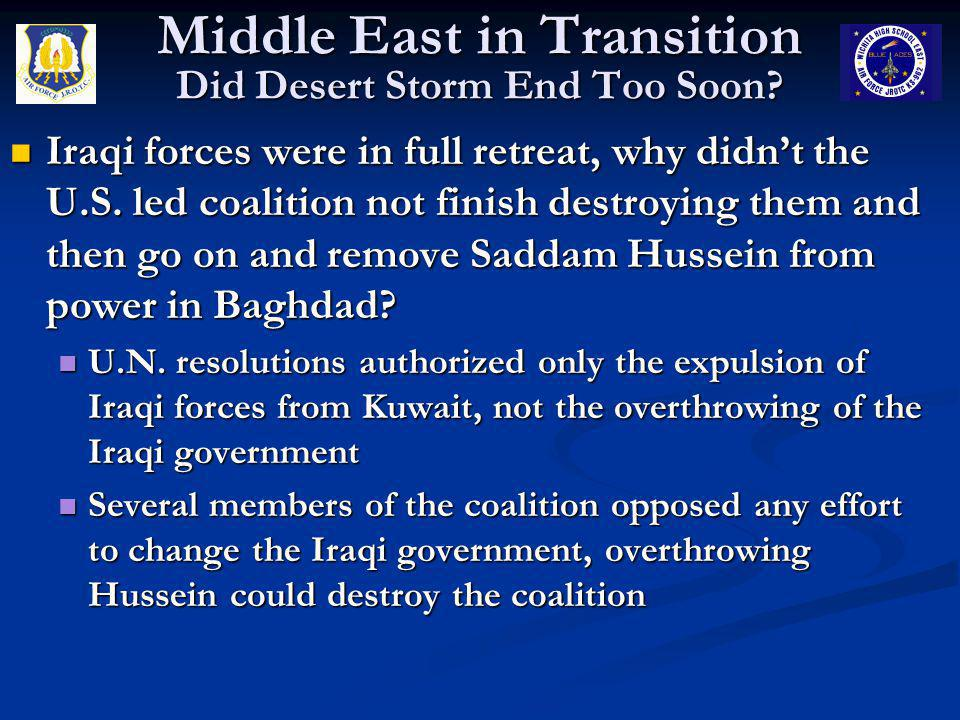 Middle East in Transition Did Desert Storm End Too Soon