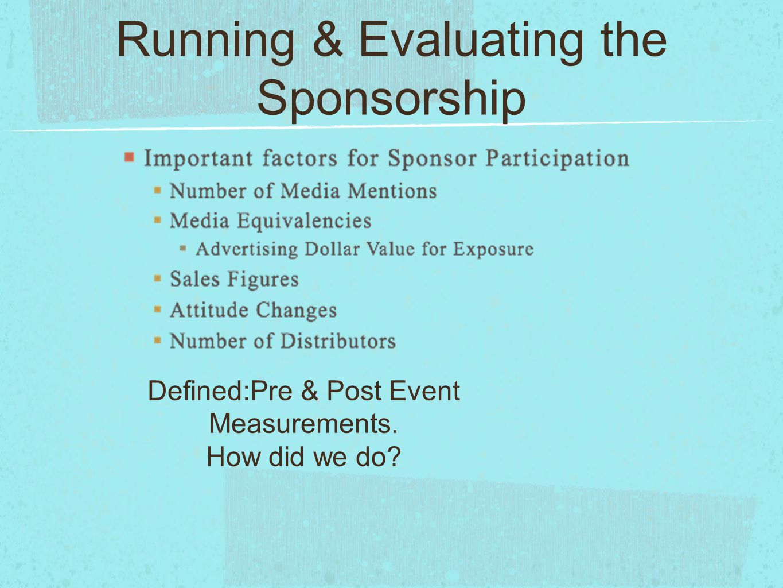 Running & Evaluating the Sponsorship
