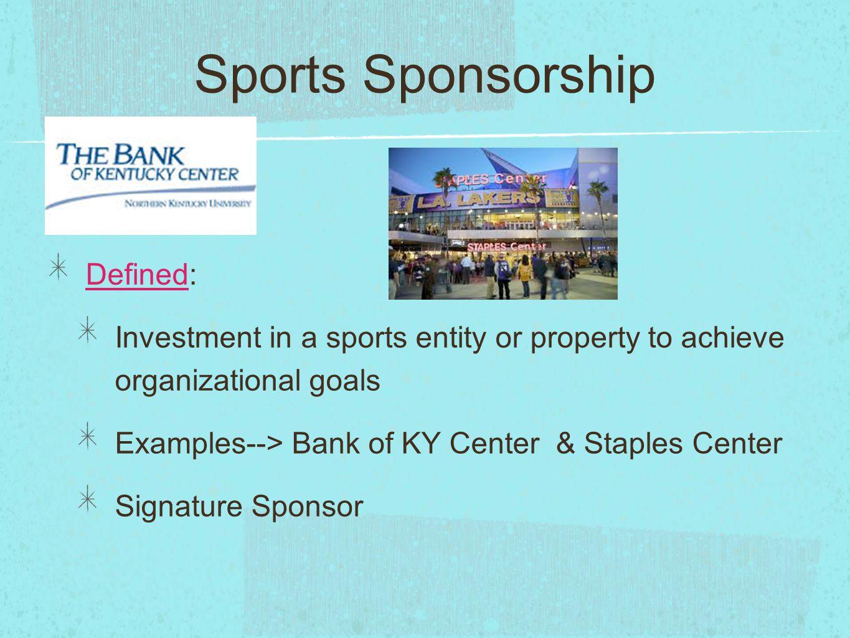 Sports Sponsorship Defined: