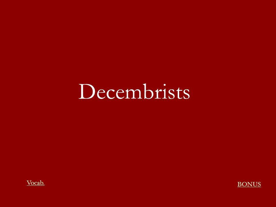 Decembrists Vocab. BONUS