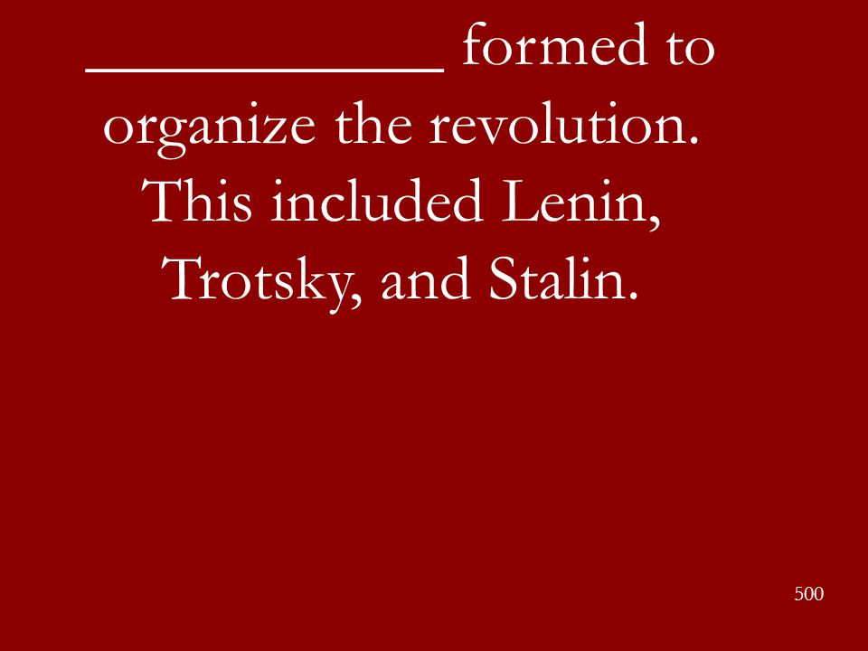 ___________ formed to organize the revolution