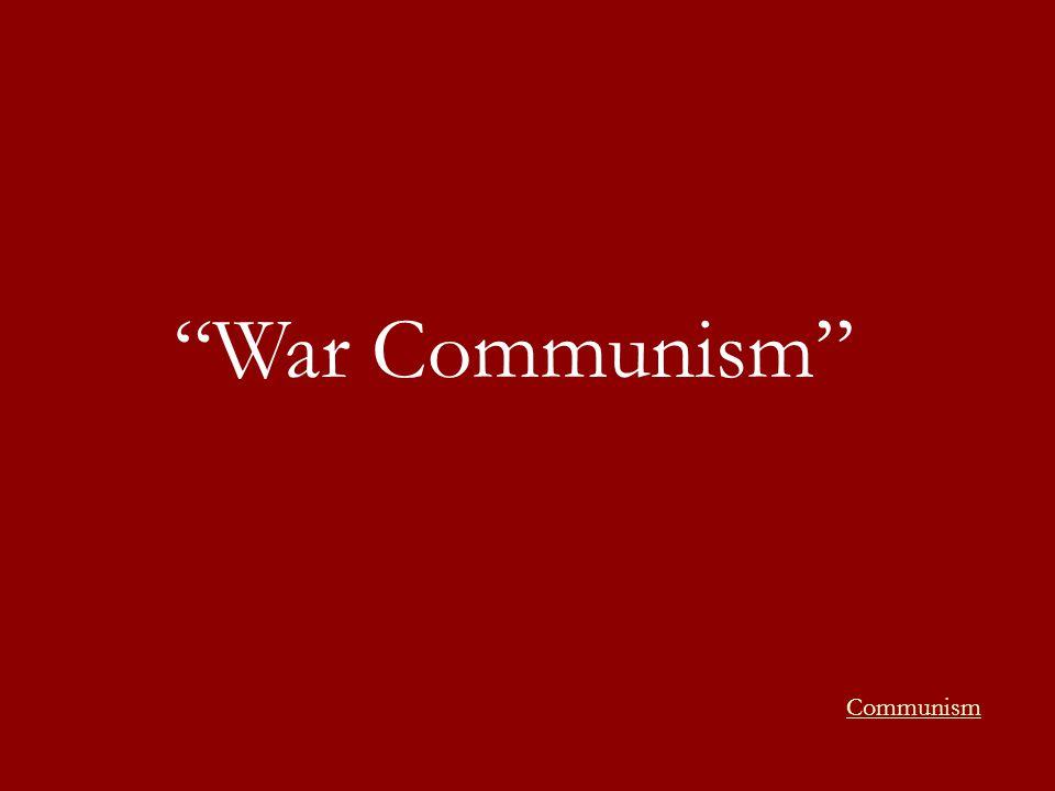 War Communism Communism