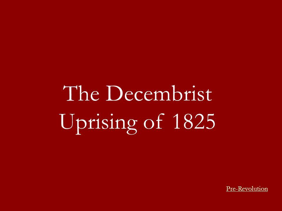 The Decembrist Uprising of 1825