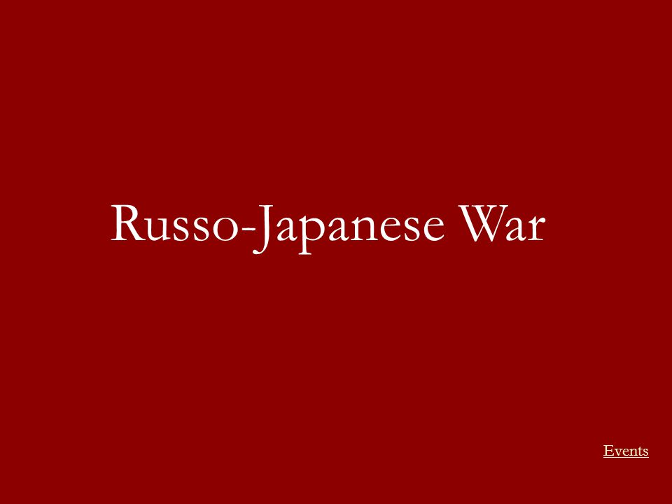 Russo-Japanese War Events