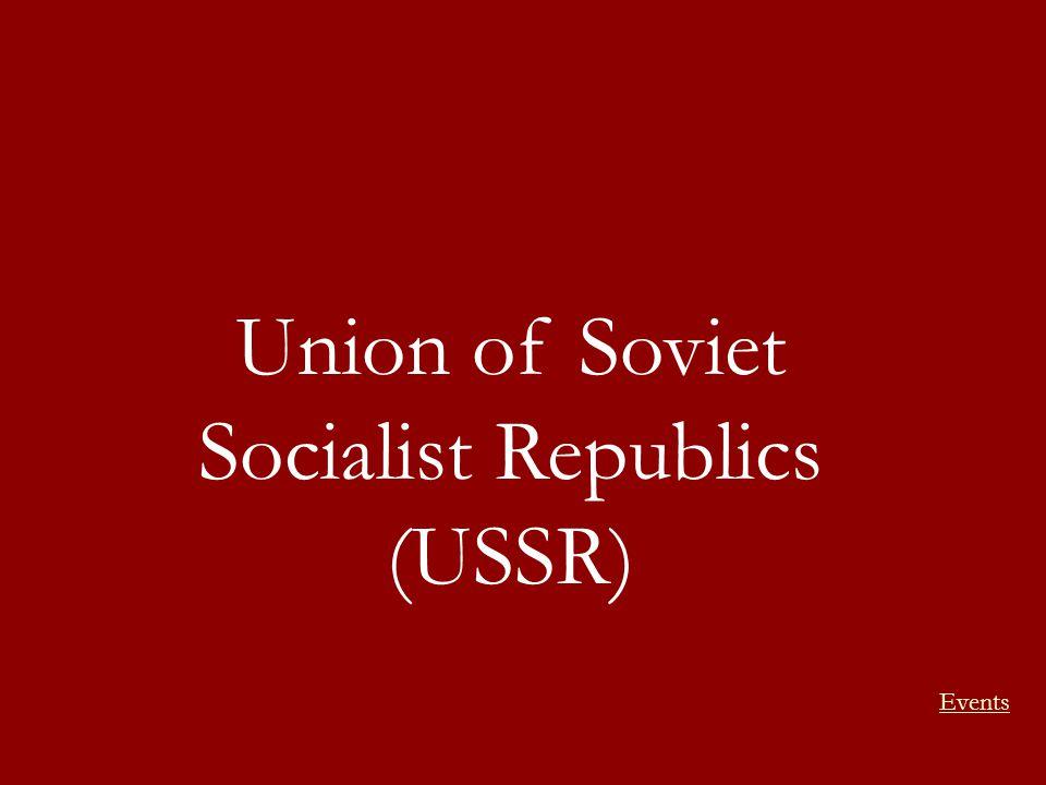 Union of Soviet Socialist Republics (USSR)