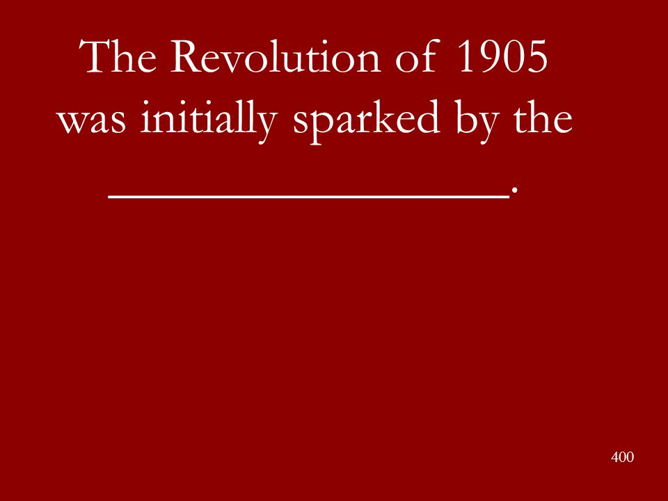 The Revolution of 1905 was initially sparked by the ________________.
