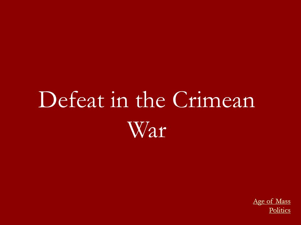 Defeat in the Crimean War