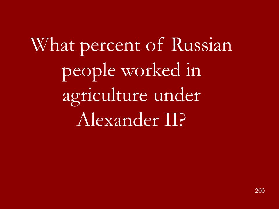 What percent of Russian people worked in agriculture under Alexander II