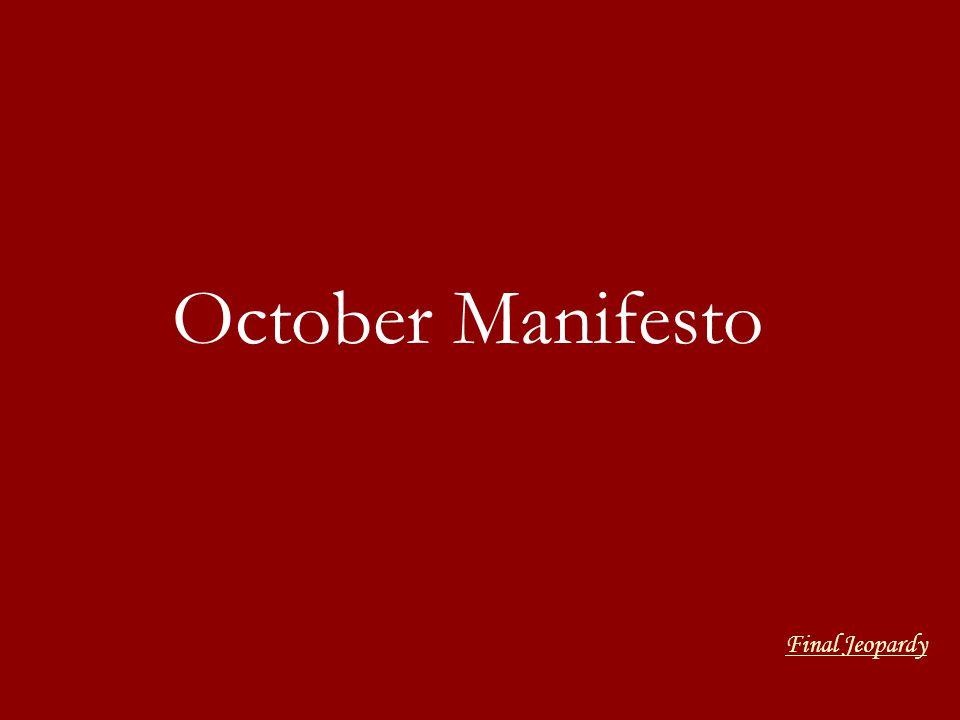 October Manifesto Final Jeopardy