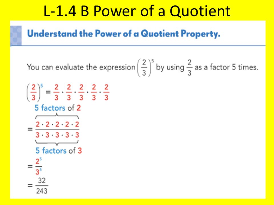 L-1.4 B Power of a Quotient