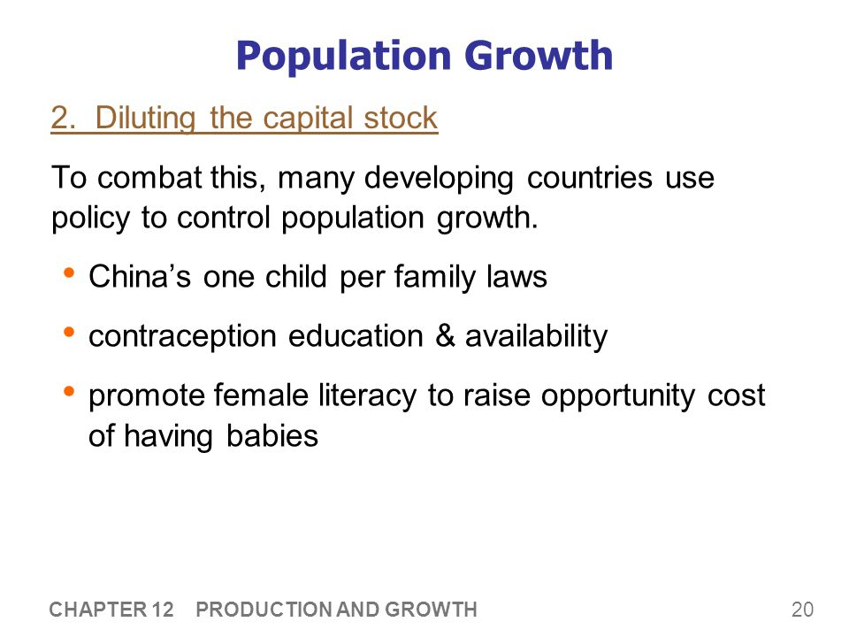 Population Growth 3. Promoting tech. progress More people
