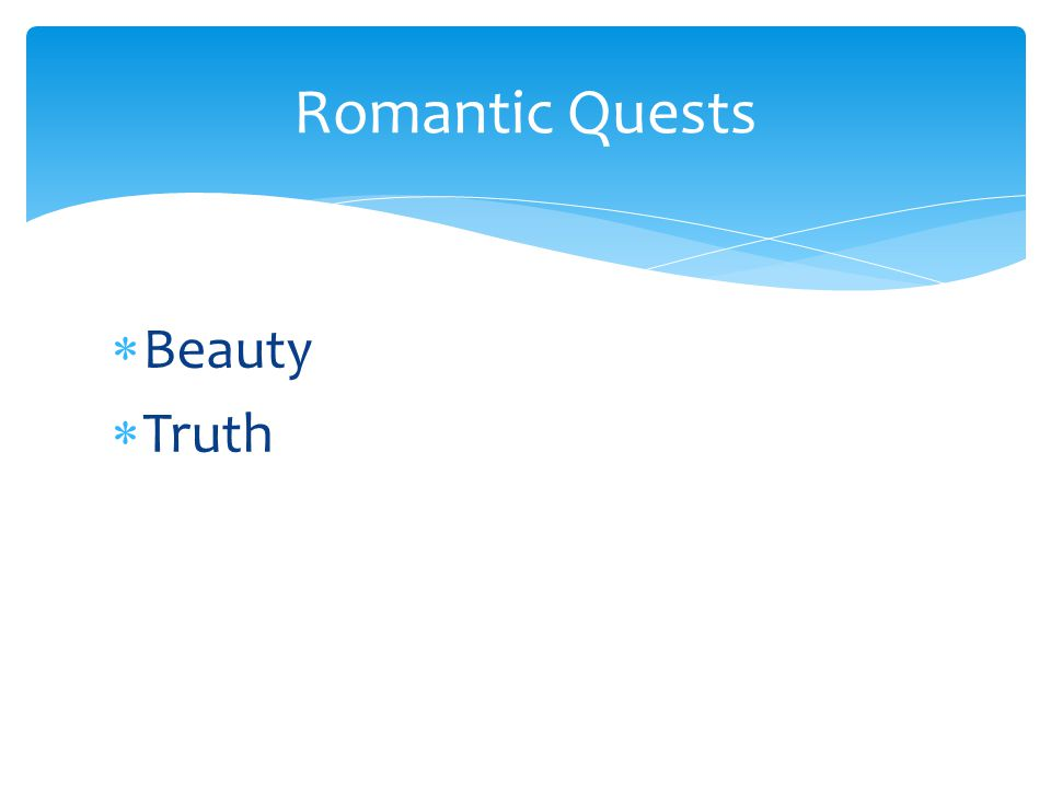 Romantic Quests Beauty Truth