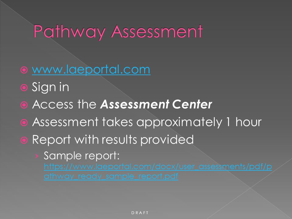 Pathway Assessment www.laeportal.com Sign in