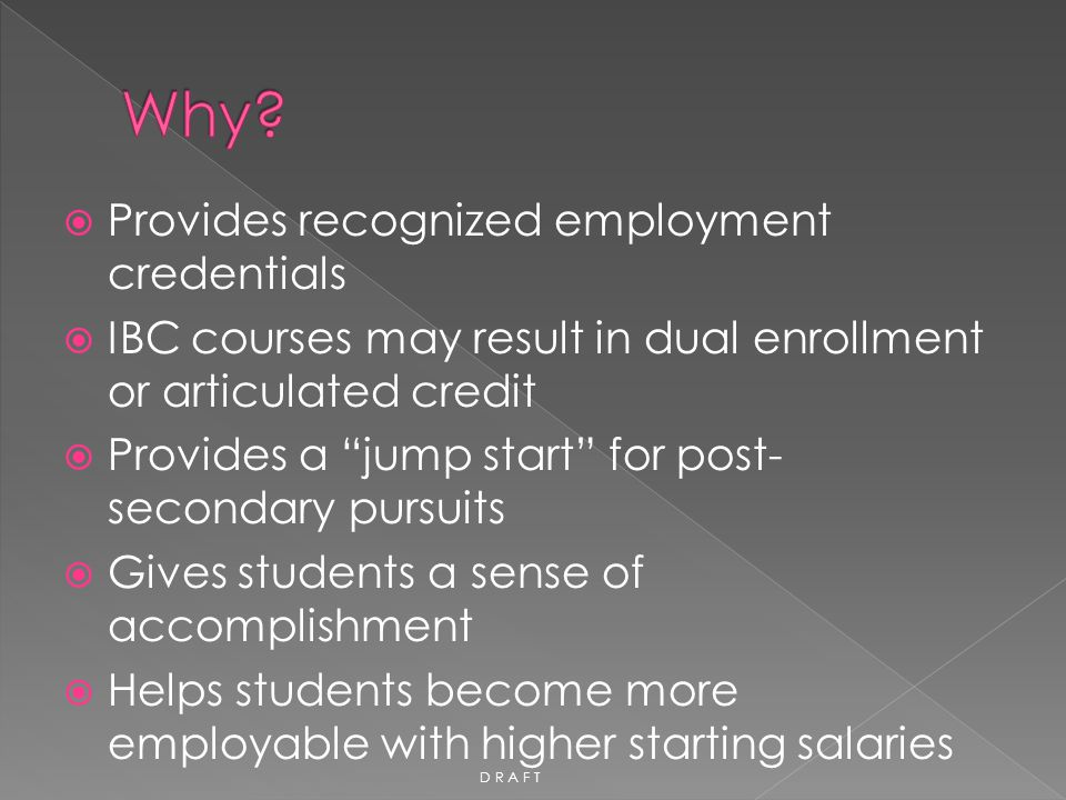 Why Provides recognized employment credentials