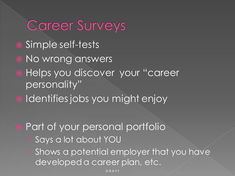 Career Surveys Simple self-tests No wrong answers