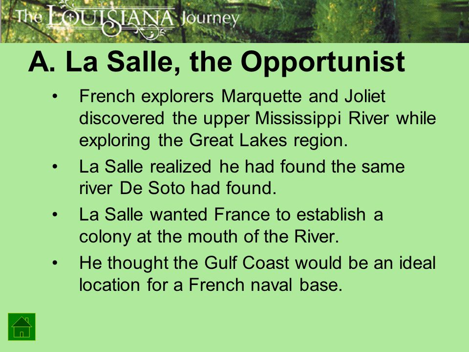 A. La Salle, the Opportunist