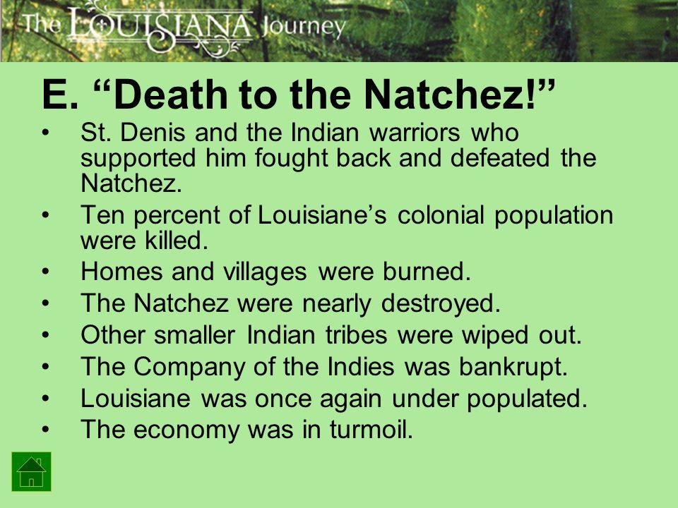 E. Death to the Natchez!