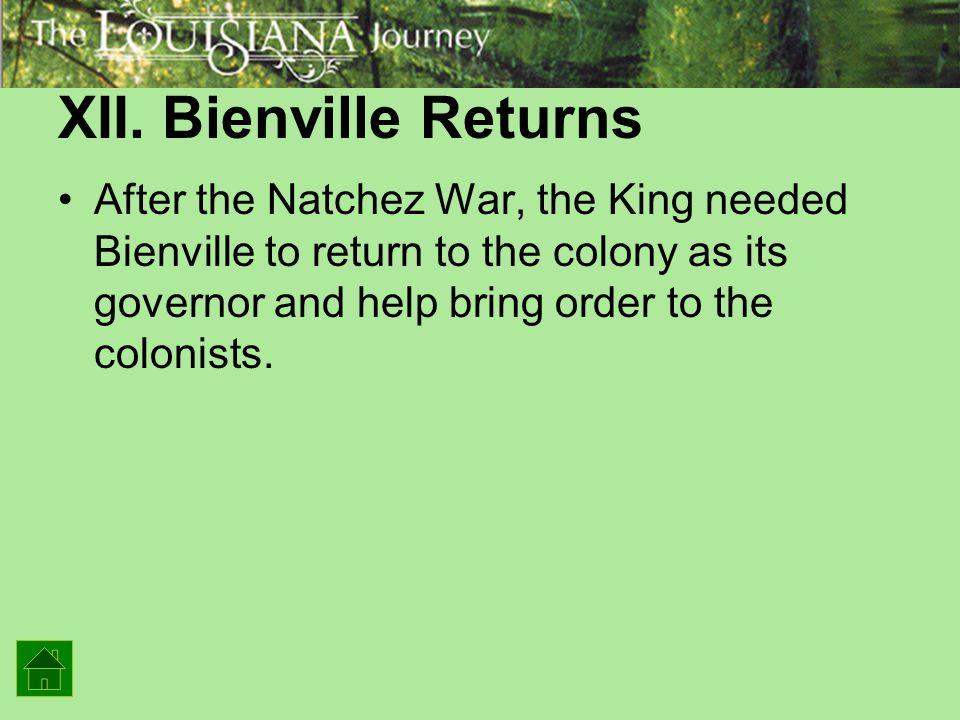 XII. Bienville Returns