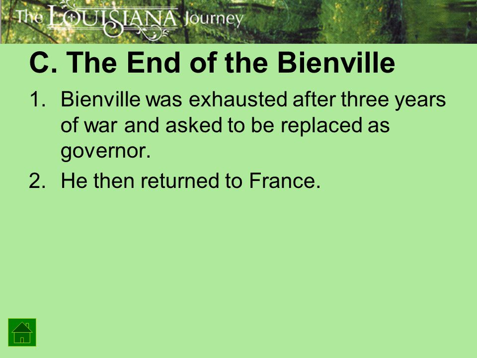 C. The End of the Bienville