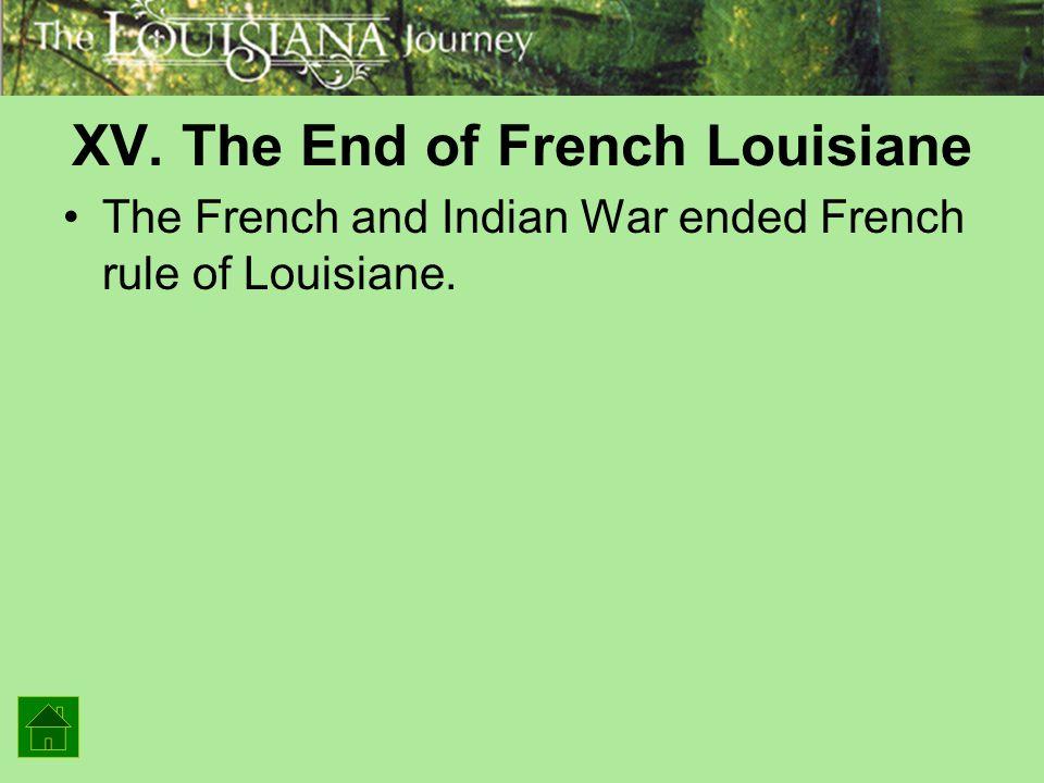 XV. The End of French Louisiane