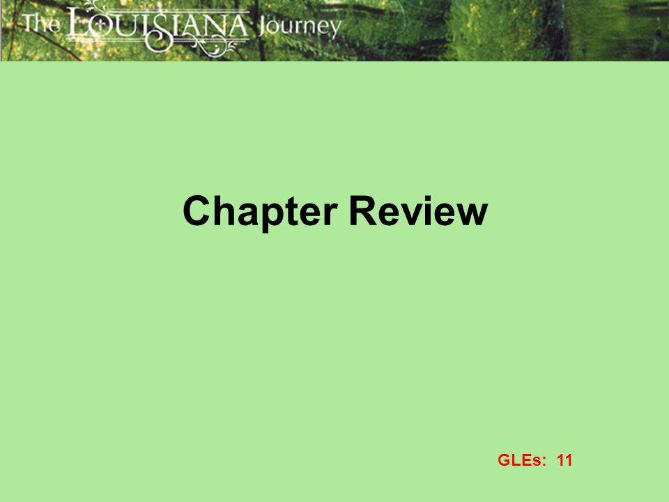 Chapter Review GLEs: 11