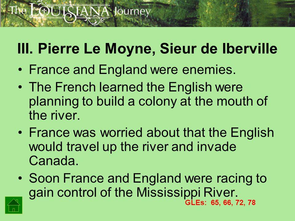 III. Pierre Le Moyne, Sieur de Iberville