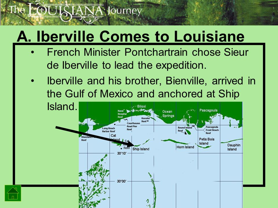 A. Iberville Comes to Louisiane