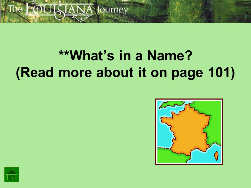 **What's in a Name (Read more about it on page 101)