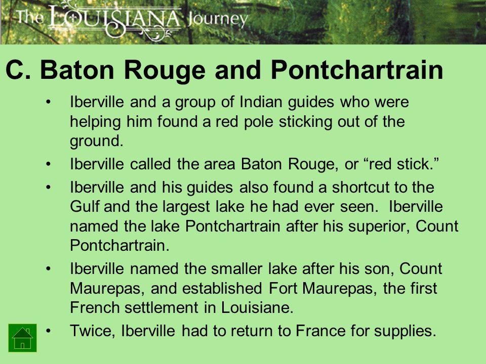 C. Baton Rouge and Pontchartrain