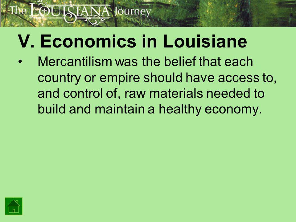 V. Economics in Louisiane