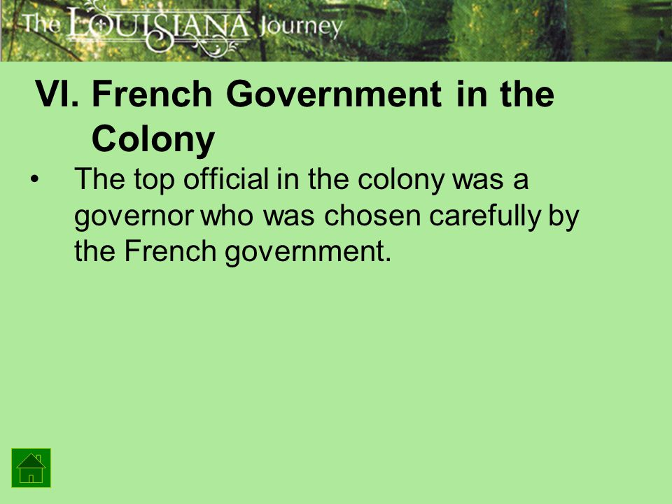 VI. French Government in the Colony
