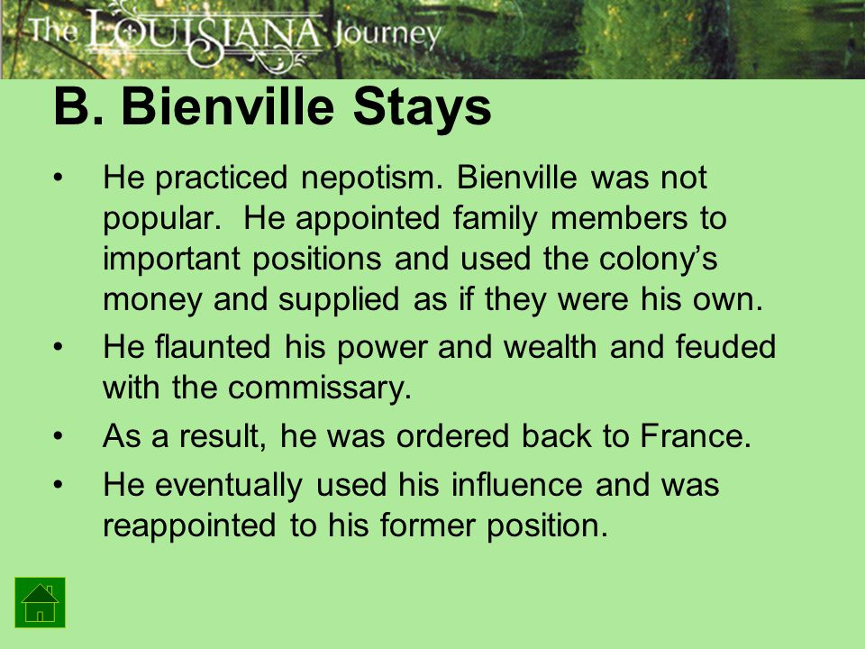B. Bienville Stays