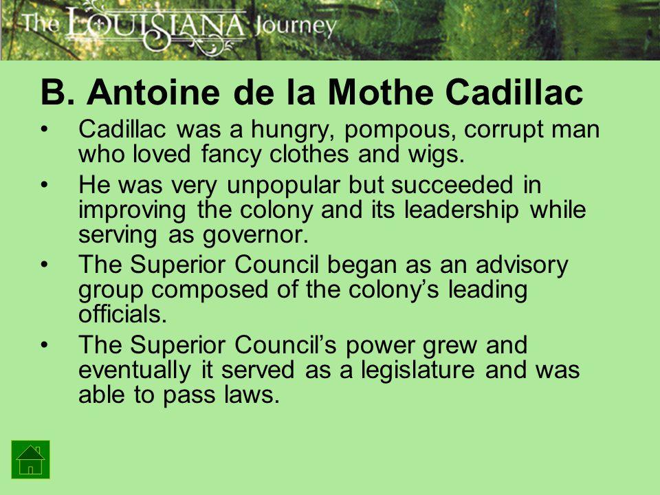 B. Antoine de la Mothe Cadillac