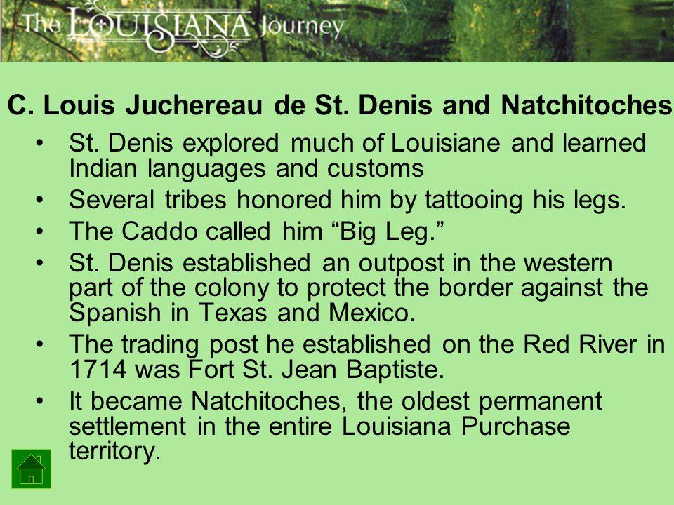 C. Louis Juchereau de St. Denis and Natchitoches