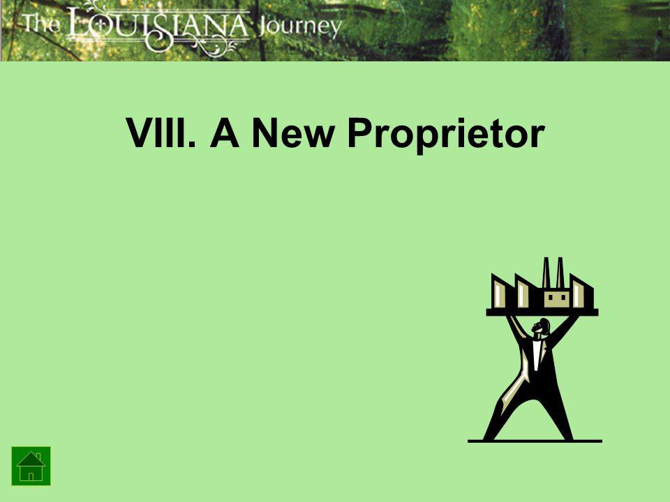 VIII. A New Proprietor